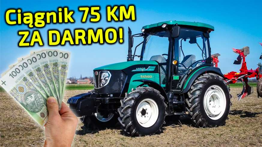 Ciągnik za darmo z dotacji 150000 zł Unijnej dla rolnika