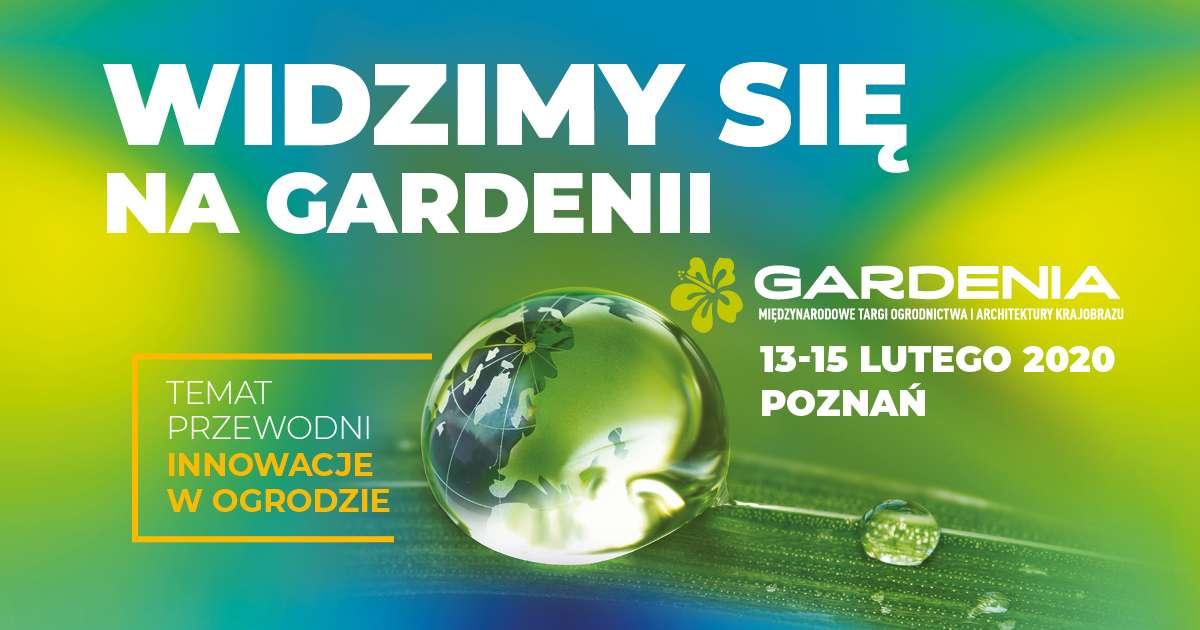 Zaproszenie na targi GARDENIA 2020