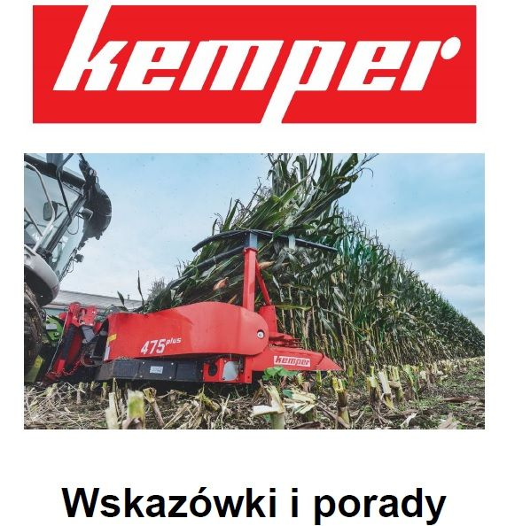 Logo Kemper na górze obrazka poniżej przystawka podczas zbioru kukurydzy na dole czarny napis wskazówki i porady